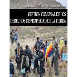 Gestión comunal de los derechos de propiedad de la tierra