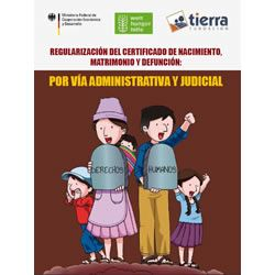 Regularización del certificado de nacimiento, matrimonio y defunción: por vía administrativa y judicial