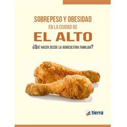 Sobrepeso y obesidad en la ciudad de El Alto ¿Qué hacer desde la agricultura familiar?