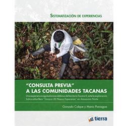 """""""Consulta Previa""""  a las Comunidades Tacanas"""