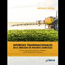 Intereses transnacionales en el mercado de insumos agrícolas
